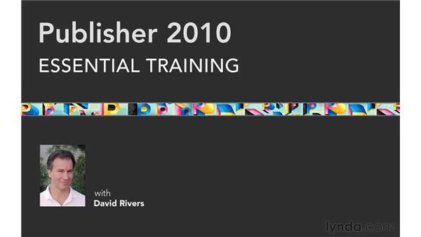 Goodbye: Publisher 2010 Essential Training