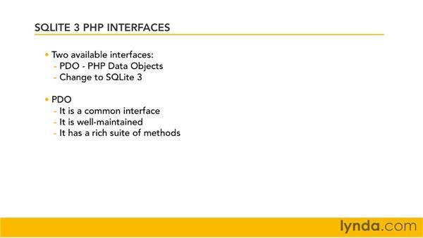 Choosing an interface: SQLite 3 with PHP Essential Training