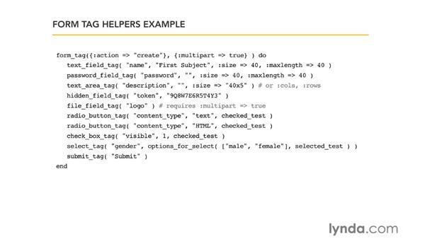 Form tag helpers: Ruby on Rails 3 Essential Training