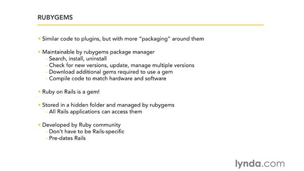 Adding libraries, gems, and plug-ins: Ruby on Rails 3 Essential Training