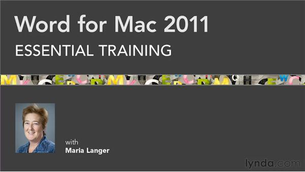 Goodbye: Word for Mac 2011 Essential Training