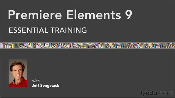 Goodbye: Premiere Elements 9 Essential Training