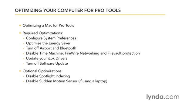 Optimizing your computer before installing Pro Tools: Pro Tools 9 Essential Training