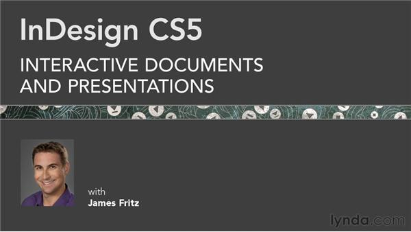 Further Recommendations: InDesign CS5: Interactive Documents and Presentations