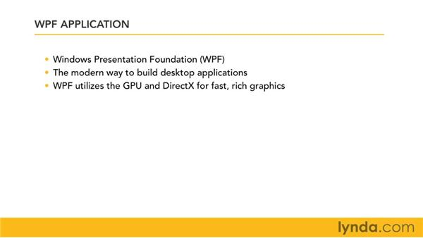 Creating a simple WPF application: Visual Studio 2010 Essential Training