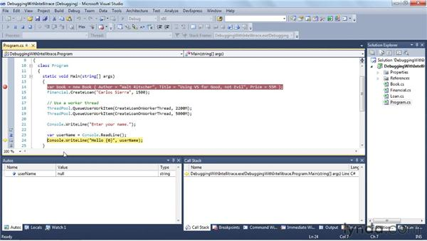 IntelliTrace historical debugging in Visual Studio Ultimate: Visual Studio 2010 Essential Training