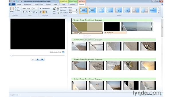 Adding and modifying titles in a project: Windows Live Movie Maker Essential Training