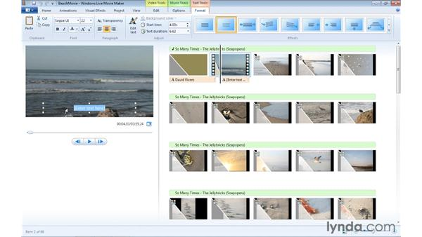 Adding and formatting captions in a clip: Windows Live Movie Maker Essential Training