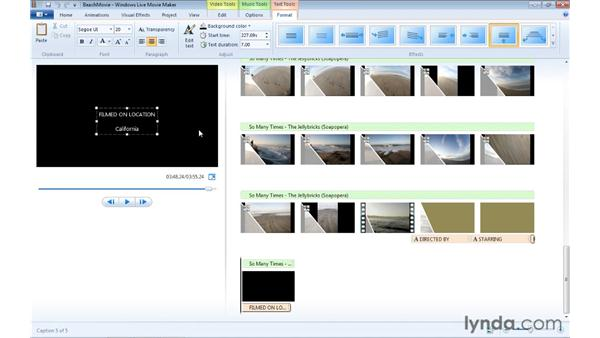 Adding and modifying credits in a project: Windows Live Movie Maker Essential Training