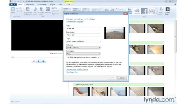 Uploading a movie to YouTube: Windows Live Movie Maker Essential Training