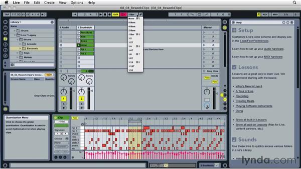 Reworking clips: Ableton Live 8 Essential Training