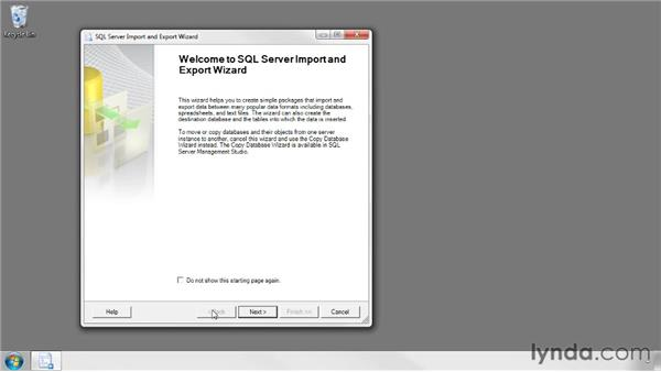 Using the SQL Server Import and Export Wizard: SQL Server 2008 Essential Training