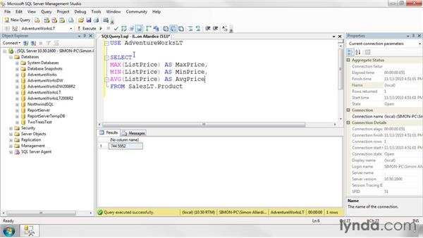 Using aggregate functions: SQL Server 2008 Essential Training