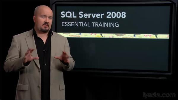 Goodbye: SQL Server 2008 Essential Training