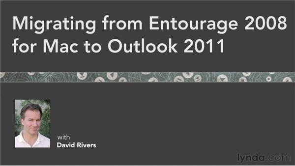 Next steps: Migrating from Entourage 2008 for Mac to Outlook 2011