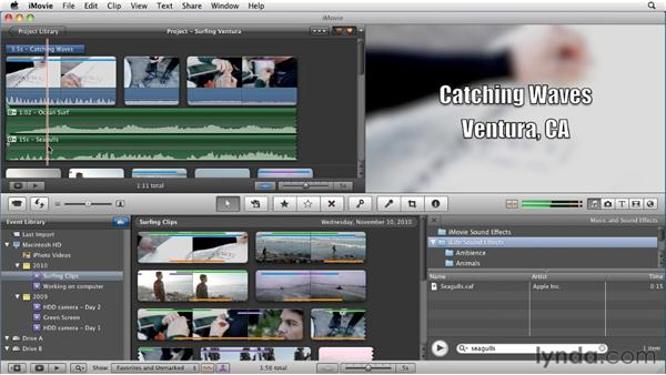 Adding music and sound effects: iMovie 11 Essential Training