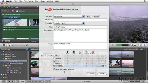 Publishing to YouTube, Vimeo, and iReport: iMovie 11 Essential Training