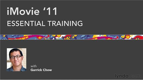 Goodbye: iMovie 11 Essential Training
