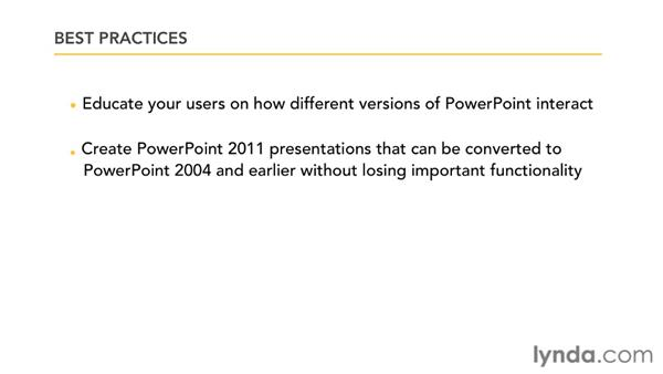 Best practices for managing files in a mixed environment: Migrating from PowerPoint 2008 for Mac to PowerPoint 2011