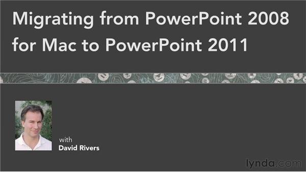 Next steps: Migrating from PowerPoint 2008 for Mac to PowerPoint 2011
