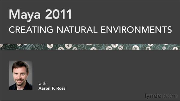 Next steps: Creating Natural Environments in Maya