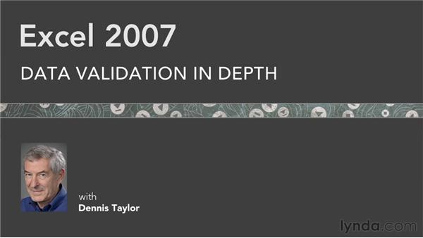 Goodbye: Excel 2007: Data Validation in Depth