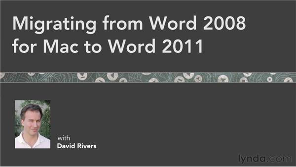 Next steps: Migrating from Word 2008 for Mac to Word 2011