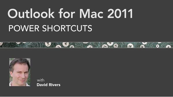 Welcome: Outlook for Mac 2011 Power Shortcuts