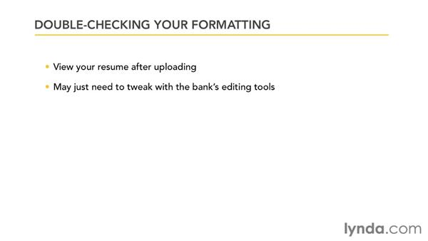 Double-checking formatting after uploading: Creating an Effective Resume (2011)