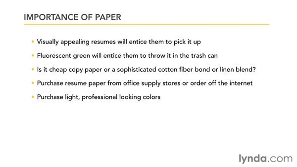 Printing, copying, and the importance of paper: Creating an Effective Resume (2011)