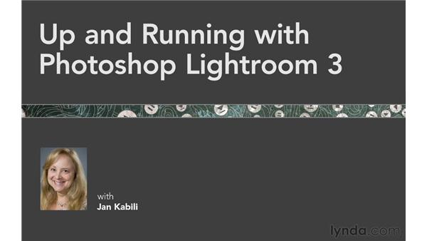 Next steps: Up and Running with Lightroom 3