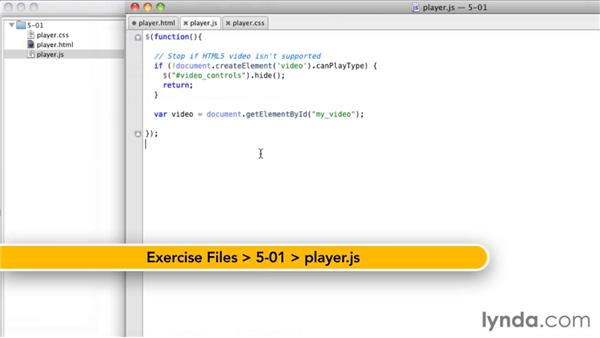 Setting up the JavaScript: HTML5: Video and Audio in Depth