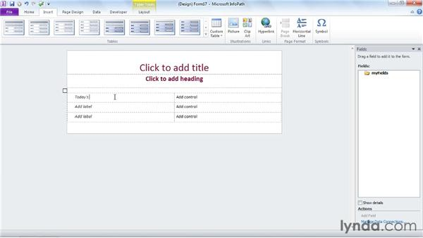 Adding and formatting a layout table: InfoPath 2010 Essential Training