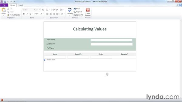 Calculating a value with form data: InfoPath 2010 Essential Training