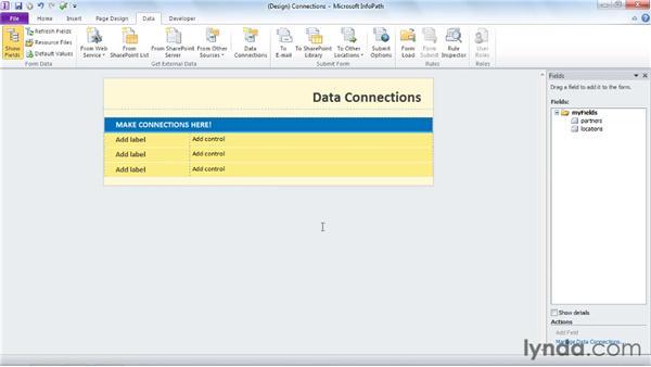 Understanding data connections: InfoPath 2010 Essential Training