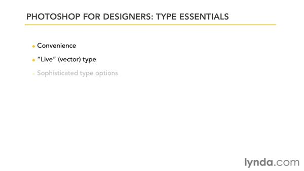 The pros and cons of setting type in Photoshop: Photoshop for Designers: Type Essentials