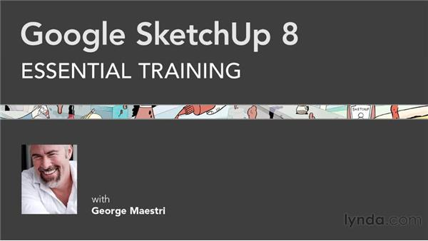 Goodbye: SketchUp 8 Essential Training