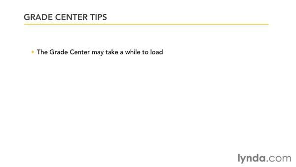 Optimizing the Grade Center: Blackboard 9.x Essential Training for Instructors