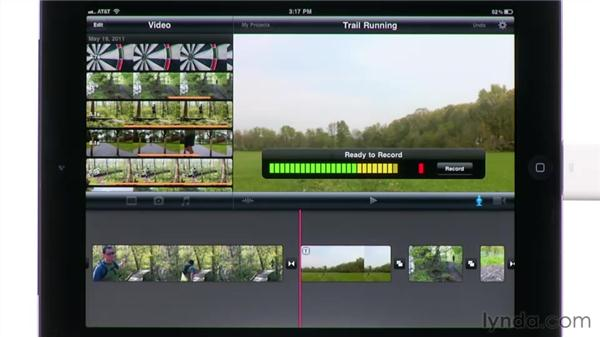 Recording audio live into a project: iMovie for iPad Essential Training