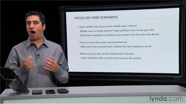 Focusing on the core scenarios: Mobile Web Design & Development Fundamentals