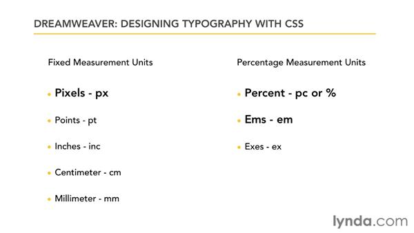 Understanding type measurement unit options  : Typography with CSS in Dreamweaver