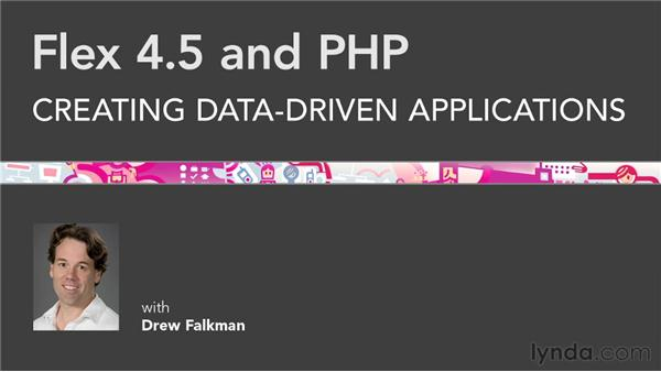 Goodbye: Flex 4.5 and PHP: Creating Data-Driven Applications
