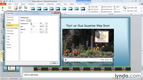 Adding reflections: PowerPoint 2010: Audio and Video in Depth