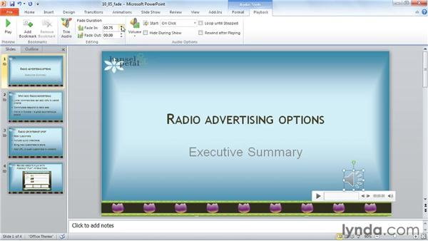 Fading sounds in and out: PowerPoint 2010: Audio and Video in Depth