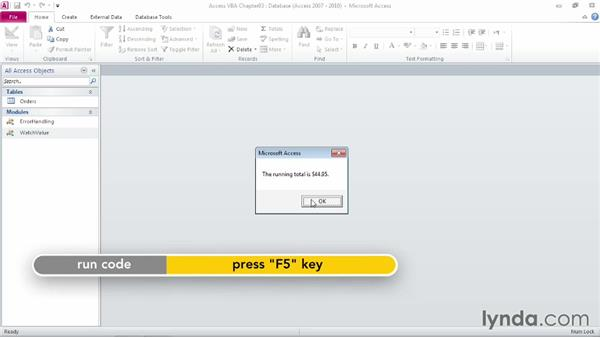 Verifying output using temporary message boxes: Up and Running with VBA in Access