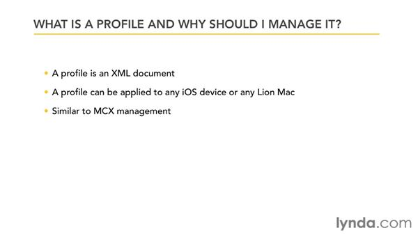 What is a profile and why should I manage it?: Mac OS X Lion Server Essential Training