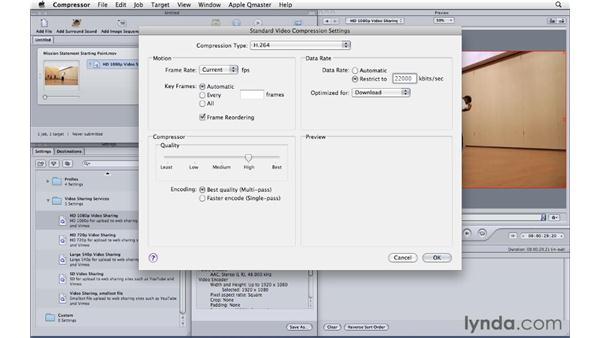 Modifying Apple's video sharing preset: Compressor 4 Essential Training