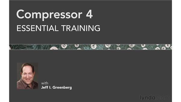 Next steps: Compressor 4 Essential Training