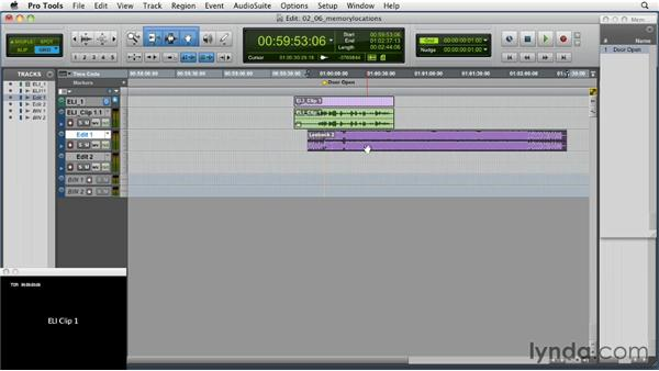 Using memory locations: Music Editing for TV and Film in Pro Tools