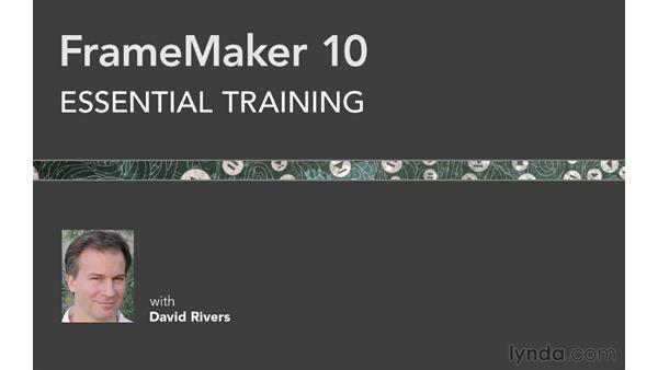 Welcome: FrameMaker 10 Essential Training